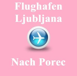Flughafen-ljubljana-porec